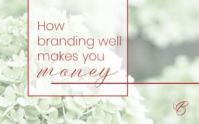 How Branding Well Makes You Money